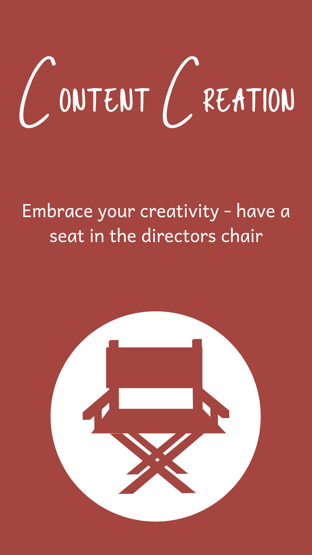 content creation - have a seat in the directors chair